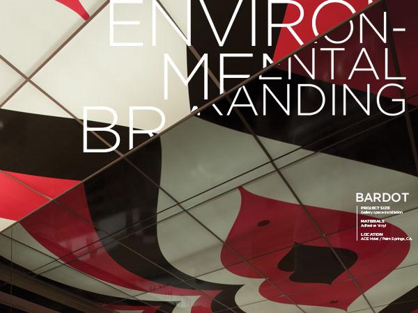 Bardot / Environmental Branding